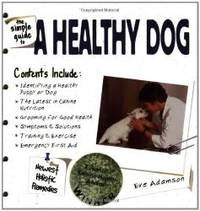 The Simple Guide to a Healthy Dog