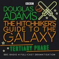 image of The Hitchhiker's Guide to the Galaxy: The Tertiary Phase
