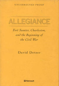 image of Allegiance: Fort Sumter, Charleston, and the Beginning of the Civil War