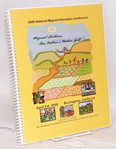 Olympia, WA: National Association of State Directors of Migrant Education, 2005. Paperback. viii, 10...