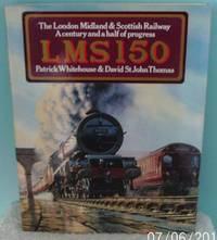 L.M.S.150. The London Midland & Scottish Railway.