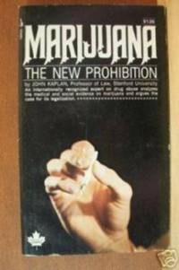 MARIJUANA, THE NEW PROHIBITION
