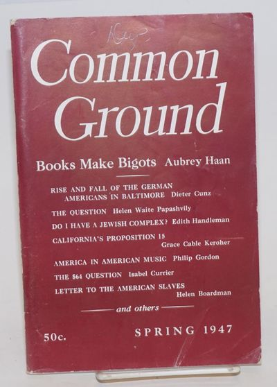New York: Common Council for American Unity, 1947. 112p., staplebound journal celebrating America's ...