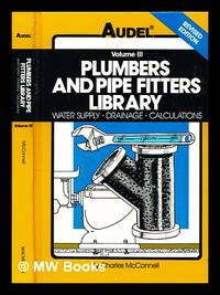 image of Plumbers and pipe fitters library : Volume 3 - Water supply drainage, calculations