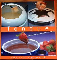 Fondue: The Essential Kitchen Series