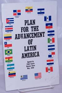 image of Plan for the Advancement of Latin America; Speech by Fidel Castro, Buenos Aires, May, 1959