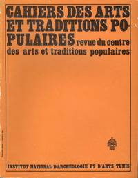 Cahiers Des Arts Et Traditions Popularies-Revue Du Centre Des Arts Et Traditions...