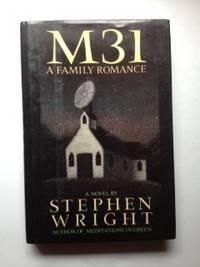 M31; A Family Romance