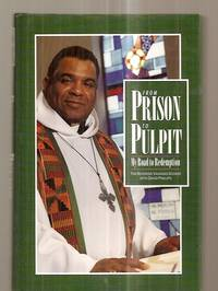 image of FROM PRISON TO PULPIT: MY ROAD TO REDEMPTION