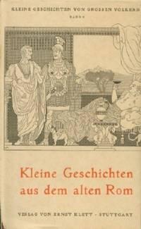 image of Kleine Geschichten Aus Dem Alten Rom