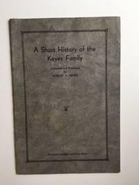 A Short History of the Keyes Family