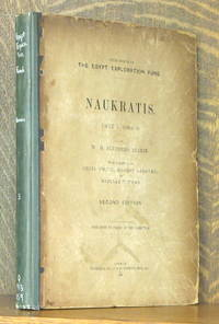 NAUKRATIS PART I (1884-5) THIRD MEMOIR OF THE EGYPT EXPLORATION FUND by  Ernest Gardner & Barclay V. Head  Cecil Smith - Hardcover - Second edition - 1888 - from Andre Strong Bookseller (SKU: 39762)
