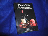 image of Dare to Pair: The Ultimate Guide to Chocolate & Wine Pairing