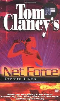 image of Tom Clancy's Net Force: Private Lives (Tom Clancy's Net Force (Paperback))