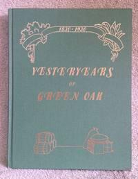 Yesteryears of Green Oak [1830-1930]