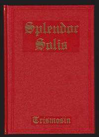 Splendor Solis : A.D. 1582. Alchemical Treatises Of Solomon Trismosin Adept And Teacher Of...