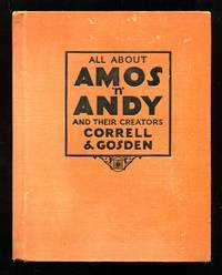 image of All About Amos 'n' Andy and Their Creators Correll & Gosden