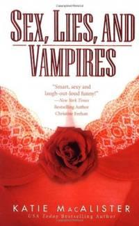 Sex, Lies and Vampires (Paranormal Romance)