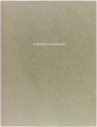 A Shimmer of Possibility (Signed Limited Edition)