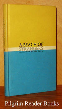 A Beach of Strangers: An Excursion by  John Reeves - Hardcover - 1961 - from Pilgrim Reader Books - IOBA and Biblio.co.uk
