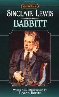 Babbitt by Sinclair Lewis - Paperback - 1998 - from ThriftBooks (SKU: G0451527089I2N00)
