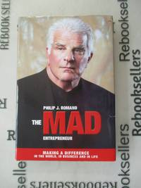 The Mad Entrepreneur: Making a Difference in the World, In Business and in Life (1)
