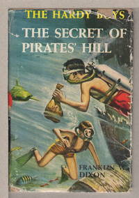THE SECRET OF PIRATES' HILL. The Hardy Boys Series 36.