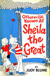 Otherwise Known as Sheila the Great by Blume, Judy