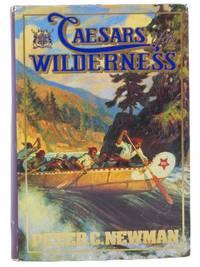 Caesars of the Wilderness (Company of Adventurers, Volume II)