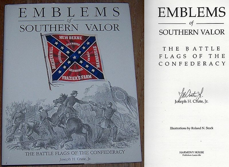 EMBLEMS OF SOUTHERN VALOR, Crute, Joseph