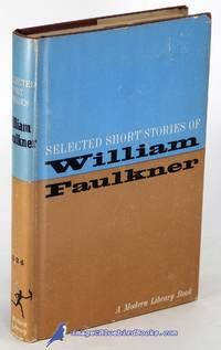 Selected Short Stories of William Faulkner (Modern Library #324.1)