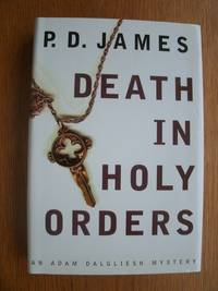 Death in Holy Orders by  P.D James - First Canadian edition first printing - 2001 - from Scene of the Crime Books, IOBA (SKU: biblio16091)