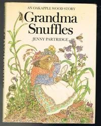 image of Grandma Snuffles: An Oakapple Wood Story