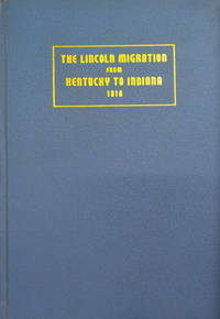 The Lincoln Migration from Kentucky to Indiana, 1816