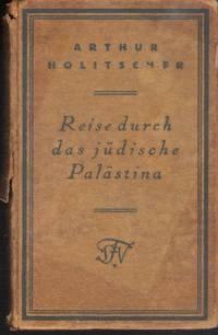 Reise durch das jüdische Palästina