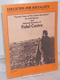 image of Twenty years of the Cuban revolution by Jack Barnes and selected speeches of Fidel Castro. Introduction by Paul Montauk