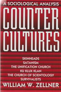 Counter Cultures, A Sociological Analysis