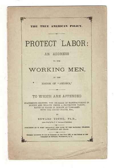 New York: National Chamber of Industry and Trade, 1882. 8vo, pp. 16, printed self-wrappers; light ed...