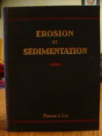 Erosion et Sedimentation - Introduction a La Geologie Generale et a La Paleogeographie