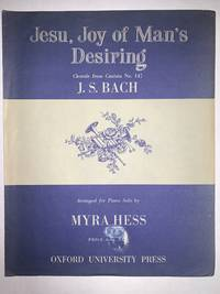 JESU JOY OF MANS DESIRING THE CHORALE FROM CANTATA NO. 147