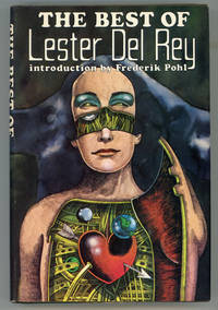THE BEST OF LESTER DEL REY. Introduction by Frederik Pohl