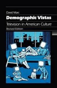 Demographic Vistas: Television in American Culture