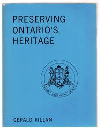 Preserving Ontario's Heritage: A History of the Ontario Historical Society
