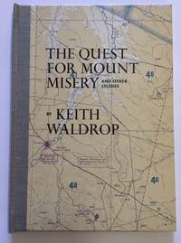 THE QUEST FOR MOUNT MISERY AND OTHER STORIES