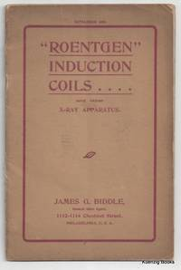 "Catalogue 480 ""Roentgen"" Induction Coils ... and other X-RAY Apparatus"