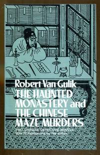 The Haunted Monastery and The Chinese Maze Murders by  Robert Van Gulik - Paperback - 1st Printing - 1977 - from Dearly Departed Books (SKU: 55662)