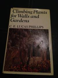 Climbing Plants for Walls and Gardens