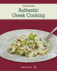 Authentic Greek Cooking by Evie L. Voutsina - Paperback - 2010 - from DEMETRIUS SIATRAS (SKU: 161253)