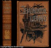 SKATING, FIGURE-SKATING, CURLING, TOBOGGANING, ICE SAILING AND BANDY (Badminton Library) by  C.G. Tebbutt & T. Maxwell Witham  J.M. - First Edition - 1892 - from Bygone Books and Biblio.com