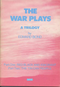 "The War Plays A Trilogy. Part One ""Red Black and Ignorant."" Part Two ""The Tin Can..."
